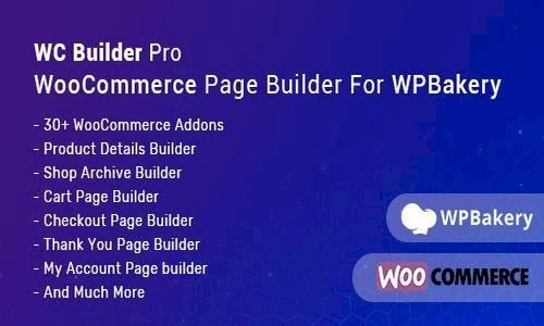 WC Builder Pro v1.0.5 – WooCommerce Page Builder for WPBakery